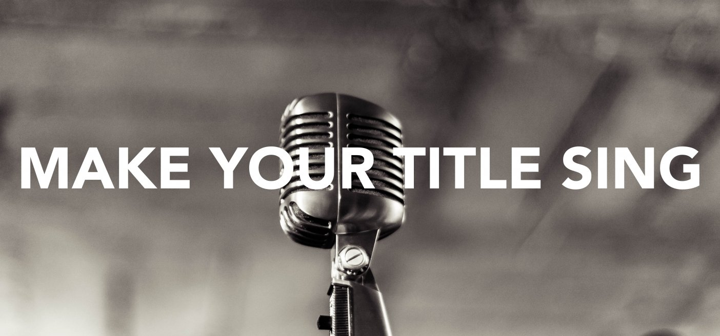 Make Your Book Title Sing