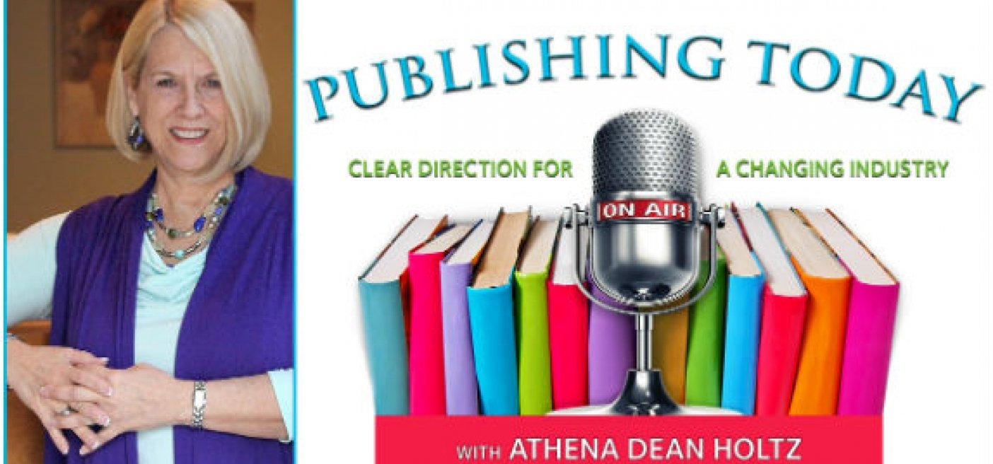 """The Power of the Spoken Word — Sell More Books"" LIVE Radio Episode Tomorrow with Athena Dean Holtz"