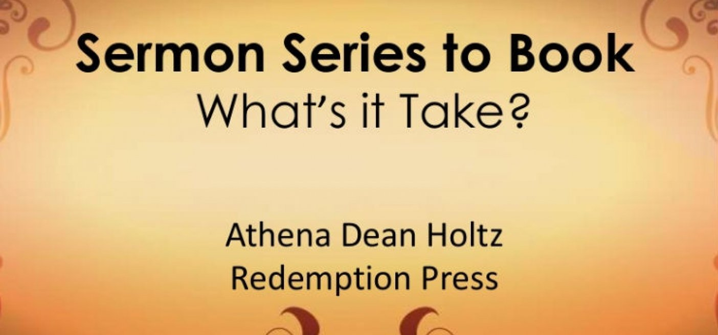 Sermon Series to Book — What's it Take?