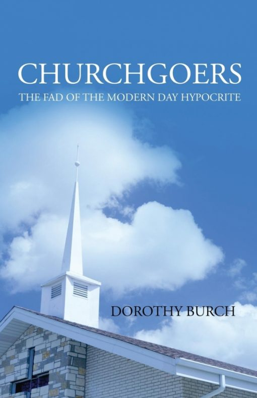 Churchgoers: The Fad of the Modern Day Hypocrite