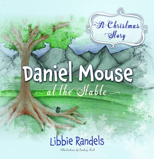 A Christmas Story: Daniel Mouse at the Stable (Soft Cover)