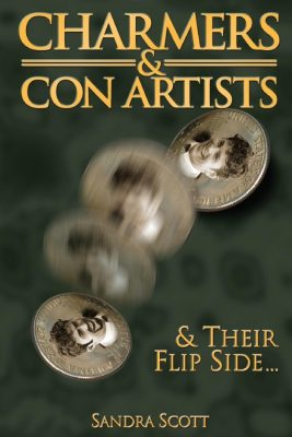 Charmers & Con Artists: And Their Flip Side