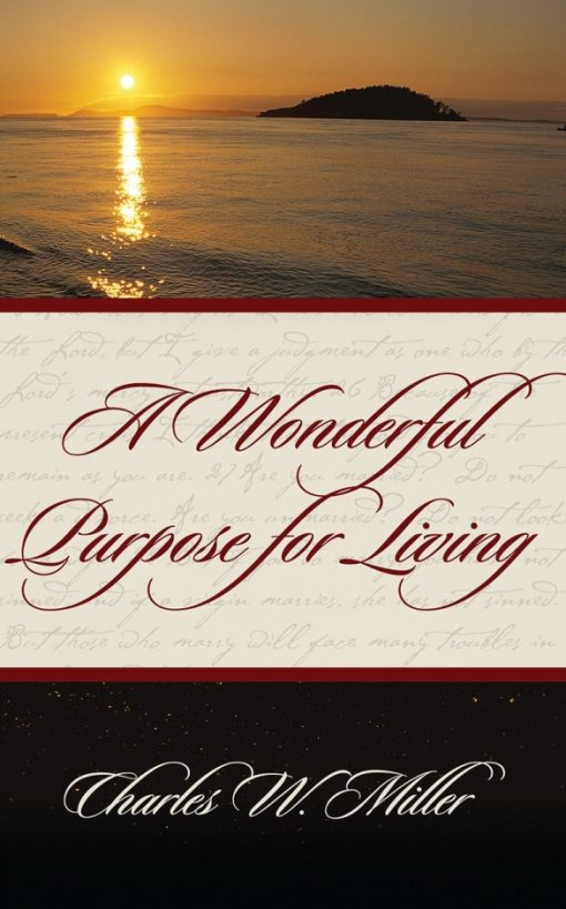 A Wonderful Purpose for Living E-Book