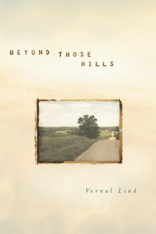 Beyond Those Hills
