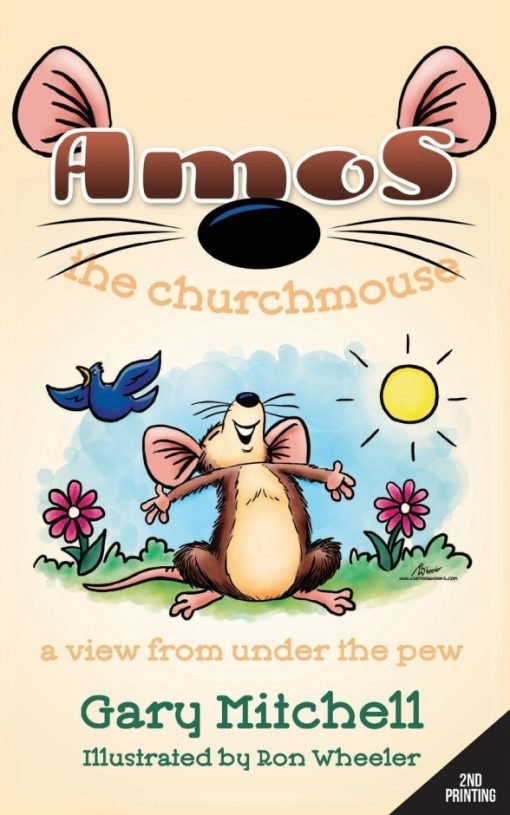 Amos the Churchmouse: A View from Under the Pew
