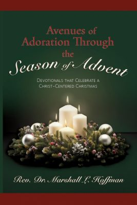 Avenues of Adoration Through the Season of Advent: Devotionals that Celebrate a Christ-centered Christmas