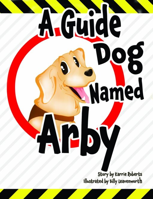A Guide Dog Named Arby