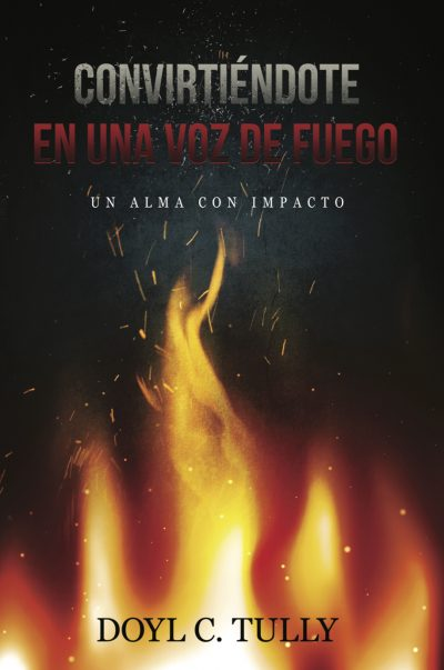 Convertiendose En Una Voz de Fuego - Front Cover
