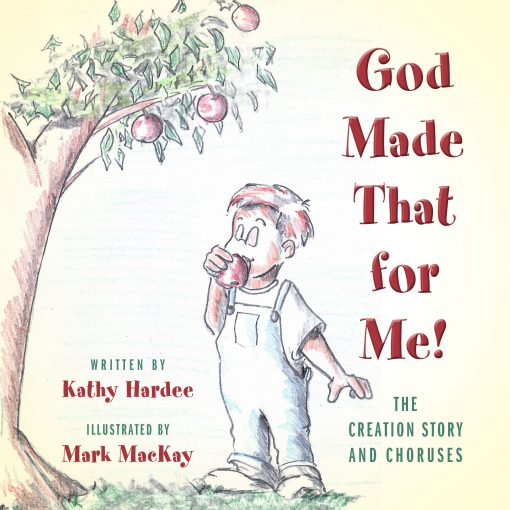 Front Cover of God Made That by Kathy Hardee